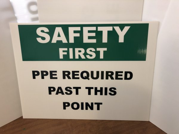 Safety First - PPE Required